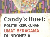 Candy's Bowl: Redam Konflik Keagamaan di Indonesia