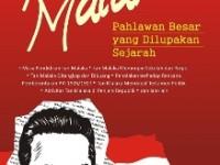 Tan Malaka, Pahlawan Besar yang Dilupakan Sejarah