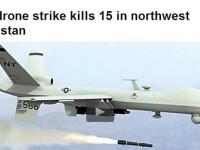 Serangan Drone AS di Pakistan, 15 Militan Tewas