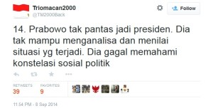 Triomacan menyatakan Prabowo tak pantas jadi presiden
