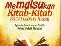 Salafi Wahabi Pemalsu Kitab-Kitab Ulama Klasik