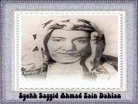"""""""Mengkafirkan Abu Thalib, Menyakiti Hati Nabi"""" : Biografi Sayyid Ahmad Zaini Dahlan (1816 – 1886)"""