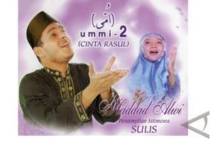 Hadad Alwi dan Sulis - Cinta Rasul (http://leojuliawan.com)
