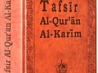 Madrasah Ramadhan (4), Apa Itu Tafsir al-Quran?