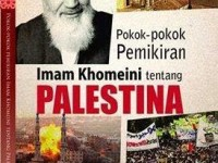 Pokok-pokok Pemikiran Imam Khomeini Tentang Palestina