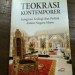 Resensi Buku :  Teokrasi Kontemporer : Integrasi Teologi dan Politik dalam Negara Islam