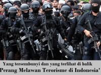 Dibalik Agenda Perang Melawan Terorisme di Indonesia